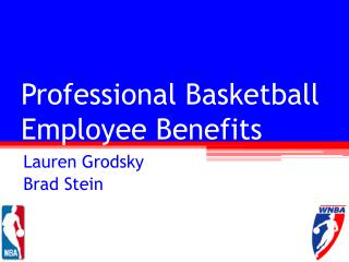 Professional Basketball  Employee Benefits