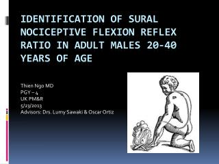 Identification of  Sural Nociceptive  flexion reflex Ratio in adult Males 20-40 years of age