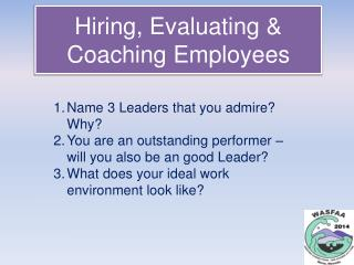 Hiring, Evaluating & Coaching Employees