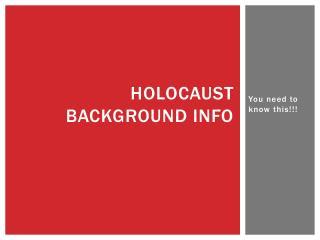 Holocaust Background Info