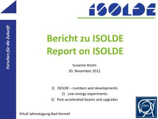 Bericht zu ISOLDE Report on ISOLDE