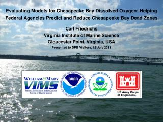 Evaluating Models for Chesapeake Bay Dissolved Oxygen: Helping