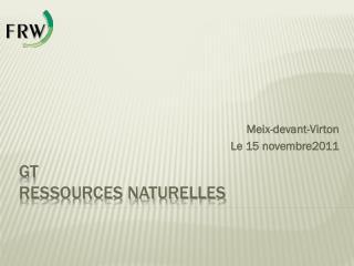 GT   Ressources naturelles