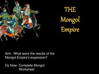THE Mongol  Empire