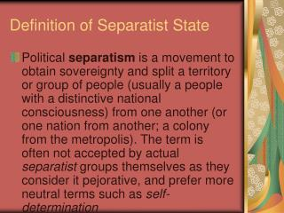 Definition of Separatist State