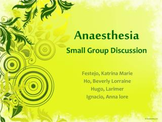 Anaesthesia Small Group Discussion