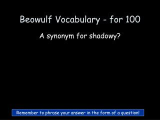 Beowulf Vocabulary - for 100