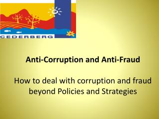 Anti-Corruption and  Anti-Fraud