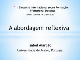 I Simp�sio Internacional sobre Forma��o Profissional Docente