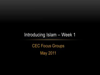 Introducing Islam – Week 1