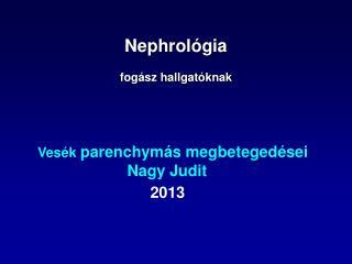 Nephrológia fogász hallgatóknak