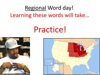 Regional  Word day!  Learning these words will take…
