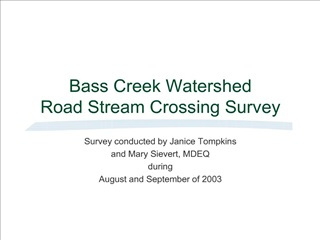 Bass Creek Watershed  Road Stream Crossing Survey