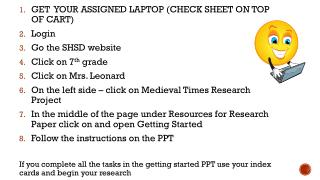GET  YOUR ASSIGNED LAPTOP (CHECK SHEET ON TOP OF CART) Login Go the SHSD website