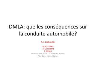 DMLA: quelles cons�quences sur la conduite automobile?