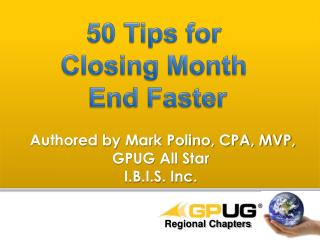 50 Tips for  Closing Month  End Faster