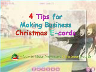 4 Tips for Making Business Christmas E-cards