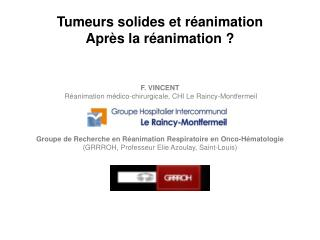 Tumeurs solides et r�animation Apr�s la r�animation ?