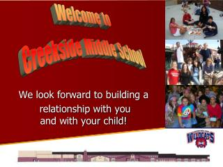 We look forward to building a  relationship with you  and with your child!