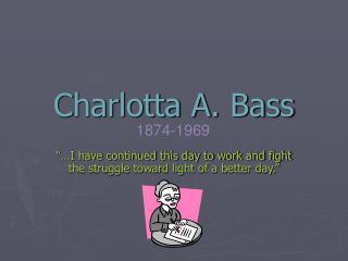 Charlotta A. Bass