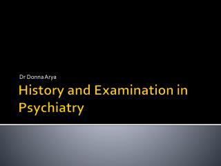 History and Examination in Psychiatry