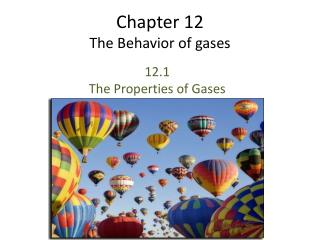 Chapter 12 The Behavior of gases