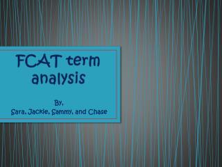 FCAT term analysis