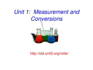 Unit 1:  Measurement and Conversions