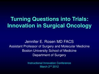 Turning Questions into Trials: Innovation in Surgical Oncology