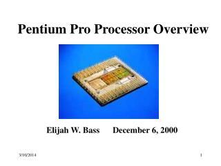 Pentium Pro Processor Overview