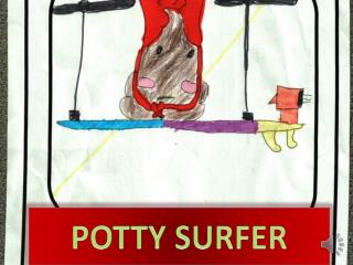 POTTY SURFER