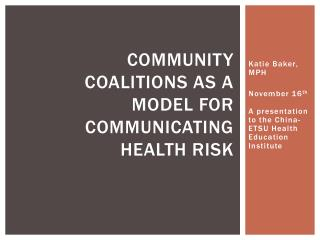 Community coalitions as a model for communicating health risk