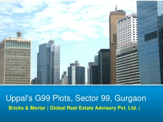 Tollfree: 18001034142, Uppal Plots, Uppals G99 Plots Gurgaon