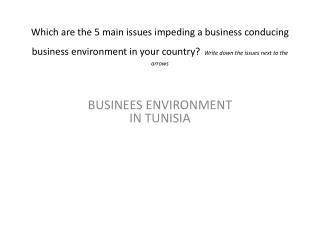 BUSINEES ENVIRONMENT  IN TUNISIA