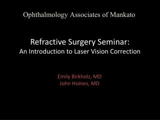 Refractive Surgery Seminar: An Introduction to Laser Vision Correction