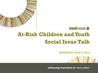 At-Risk Children and Youth Social Issue Talk