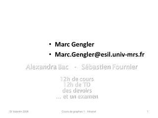 Marc Gengler Marc.Gengler@esil.univ-mrs.fr