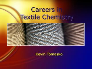 Careers in  Textile Chemistry