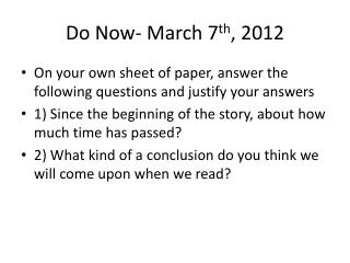 Do Now- March 7 th , 2012