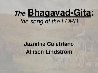 The Bhagavad-Gita : the song of the LORD