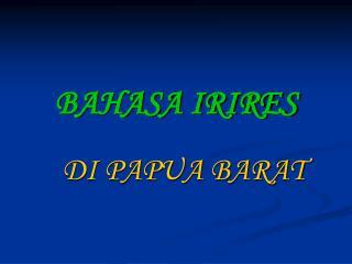 BAHASA IRIRES