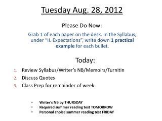 Tuesday Aug. 28, 2012