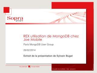 REX utilisation de  MongoDB  chez Joe Mobile