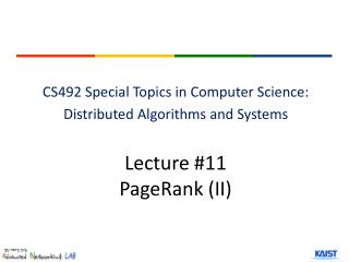 Lecture # 11 PageRank  ( II)