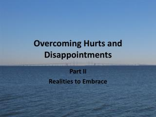 Overcoming Hurts and Disappointments