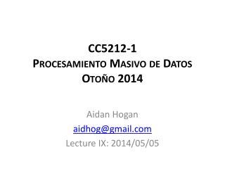 CC5212-1 Procesamiento Masivo  de  Datos Oto�o 2014