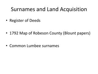 Surnames and Land Acquisition