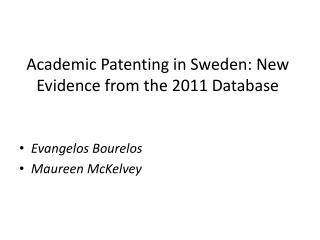 Academic Patenting in Sweden: New Evidence from the 2011 Database