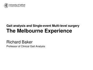 Gait analysis and Single-event Multi-level surgery The Melbourne Experience