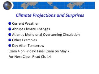 Climate Projections and Surprises
